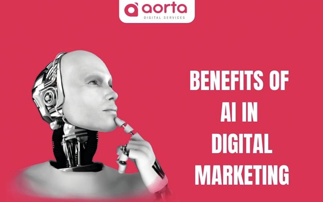 Benefits of AI in Digital Marketing